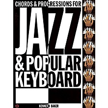 Music Sales Chords and Progressions for Jazz and Popular Keyboard Music Sales America Softcover by Kenneth Baker