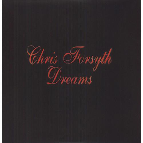 Alliance Chris Forsyth - Dreams