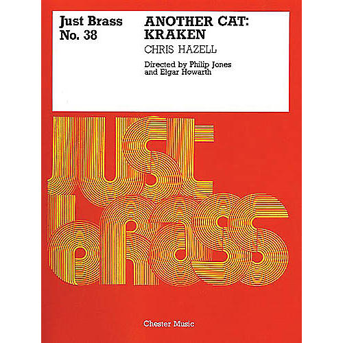 Music Sales Chris Hazell: Kraken - Another Cat (Just Brass No.38) Music Sales America Series