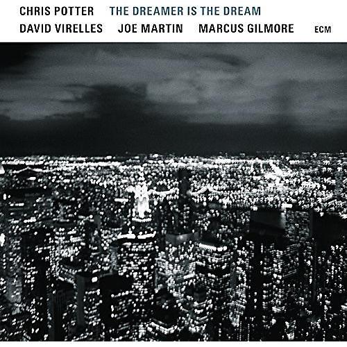 Alliance Chris Potter - The Dreamer Is The Dream