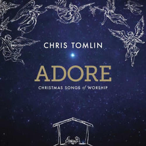 Alliance Chris Tomlin - Adore: Christmas Songs Of Worship