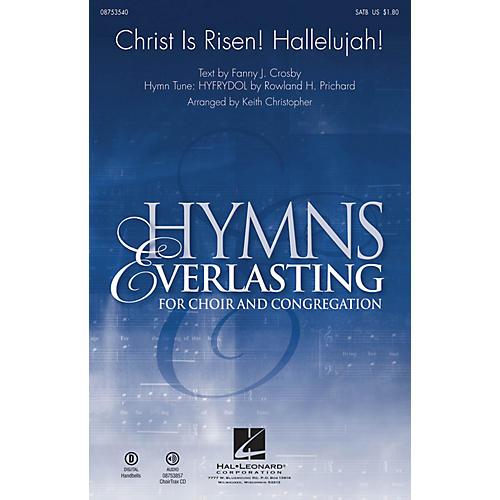 Hal Leonard Christ Is Risen! Hallelujah! SATB arranged by Keith Christopher