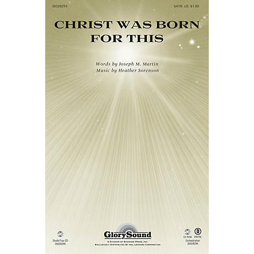 Shawnee Press Christ Was Born for This SATB composed by Heather Sorenson