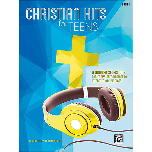 Alfred Christian Hits for Teens Piano Book 1