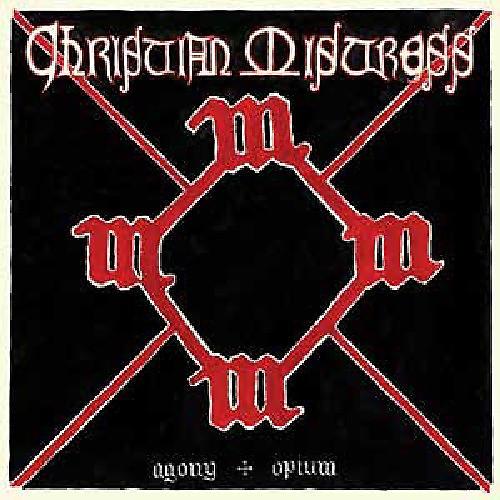 Alliance Christian Mistress - Agony and Opium