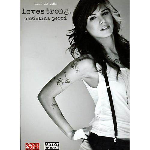 Cherry Lane Christina Perri Lovestrong for Piano/Vocal/Guitar