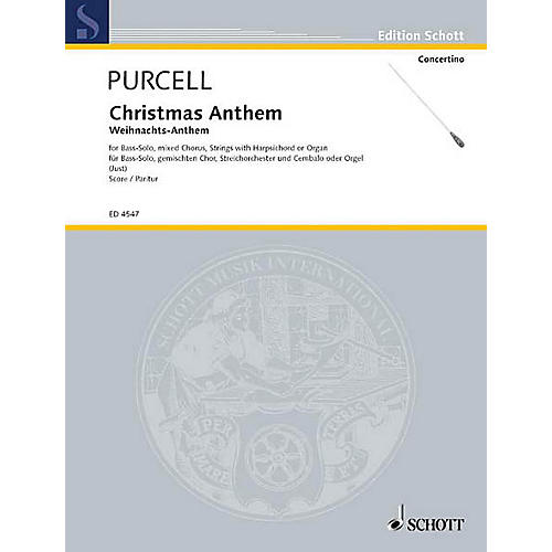 Schott Christmas Anthem (Full Score) Composed by Henry Purcell