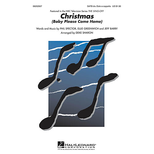 Hal Leonard Christmas (Baby Please Come Home) (from The Sing-Off) SATB A Cappella arranged by Deke Sharon
