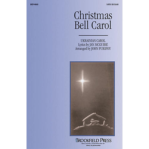 Brookfield Christmas Bell Carol SATB composed by John Purifoy