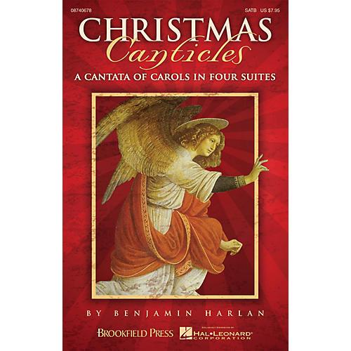 Brookfield Christmas Canticles (SATB) SATB arranged by Benjamin Harlan