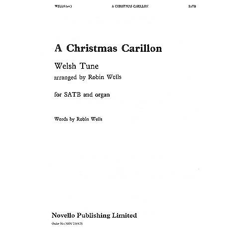 Novello Christmas Carillon SATB Arranged by Robin Wells