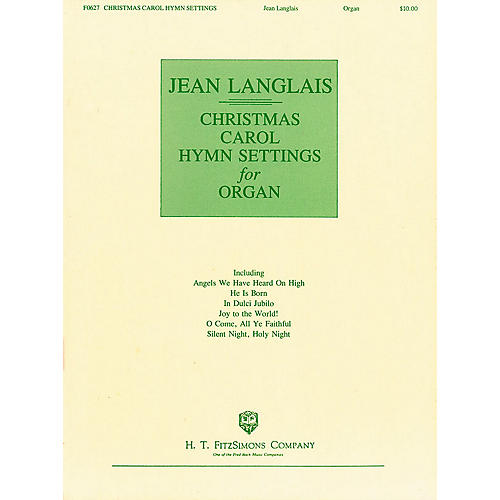H.T. FitzSimons Company Christmas Carol Hymn Settings for Organ (Organ)