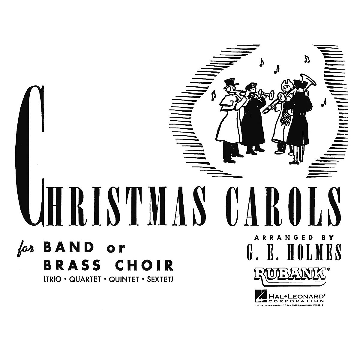 Rubank Publications Christmas Carols for Band or Brass Choir (Eb Clarinet) Instrumental Series Arranged by G.E. Holmes