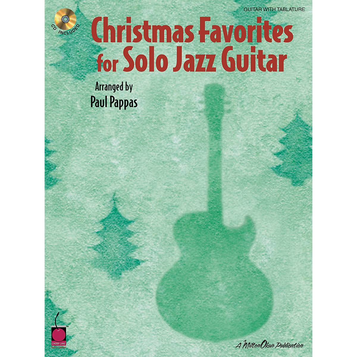 Cherry Lane Christmas Favorites for Solo Jazz Guitar Tab Songbook with CD