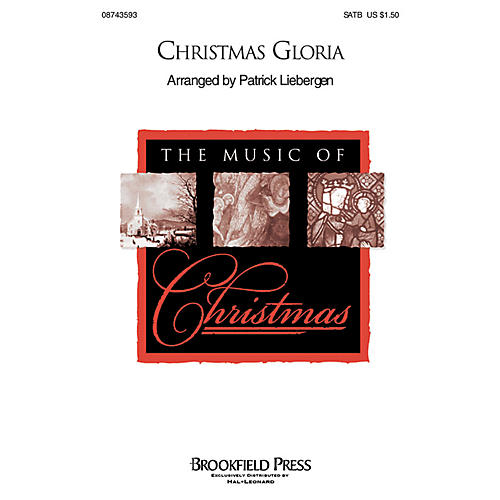 Hal Leonard Christmas Gloria SATB composed by Patrick Liebergen
