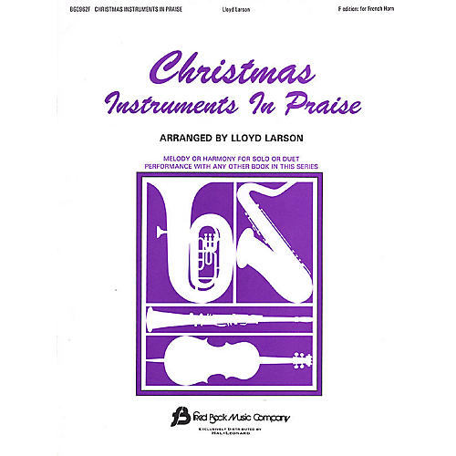 Fred Bock Music Christmas Instruments in Praise (F Edition for French Horn) Instructional Series
