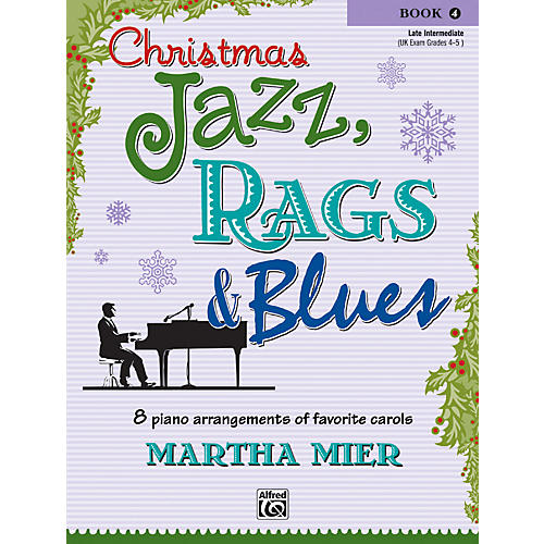 Alfred Christmas Jazz Rags & Blues Piano Book 4