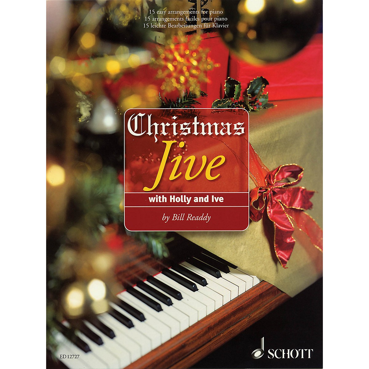 Schott Christmas Jive with Holly and Ive (15 Easy Arrangements for Piano) Schott Series