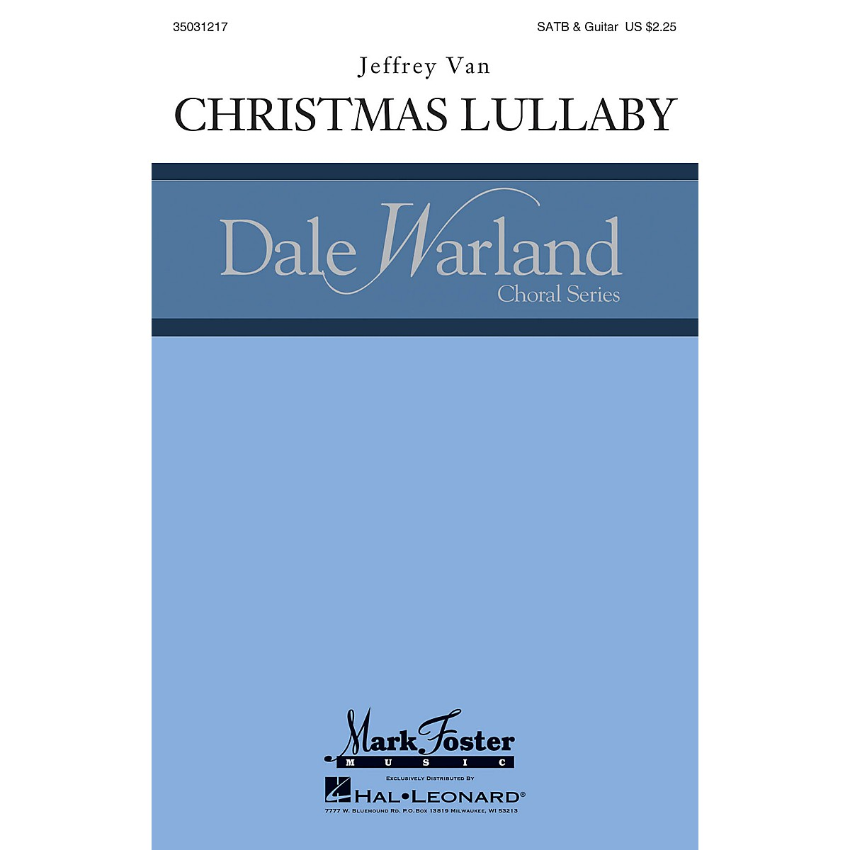 Mark Foster Christmas Lullaby (Mark Foster) CHORAL composed by Jeffrey Van
