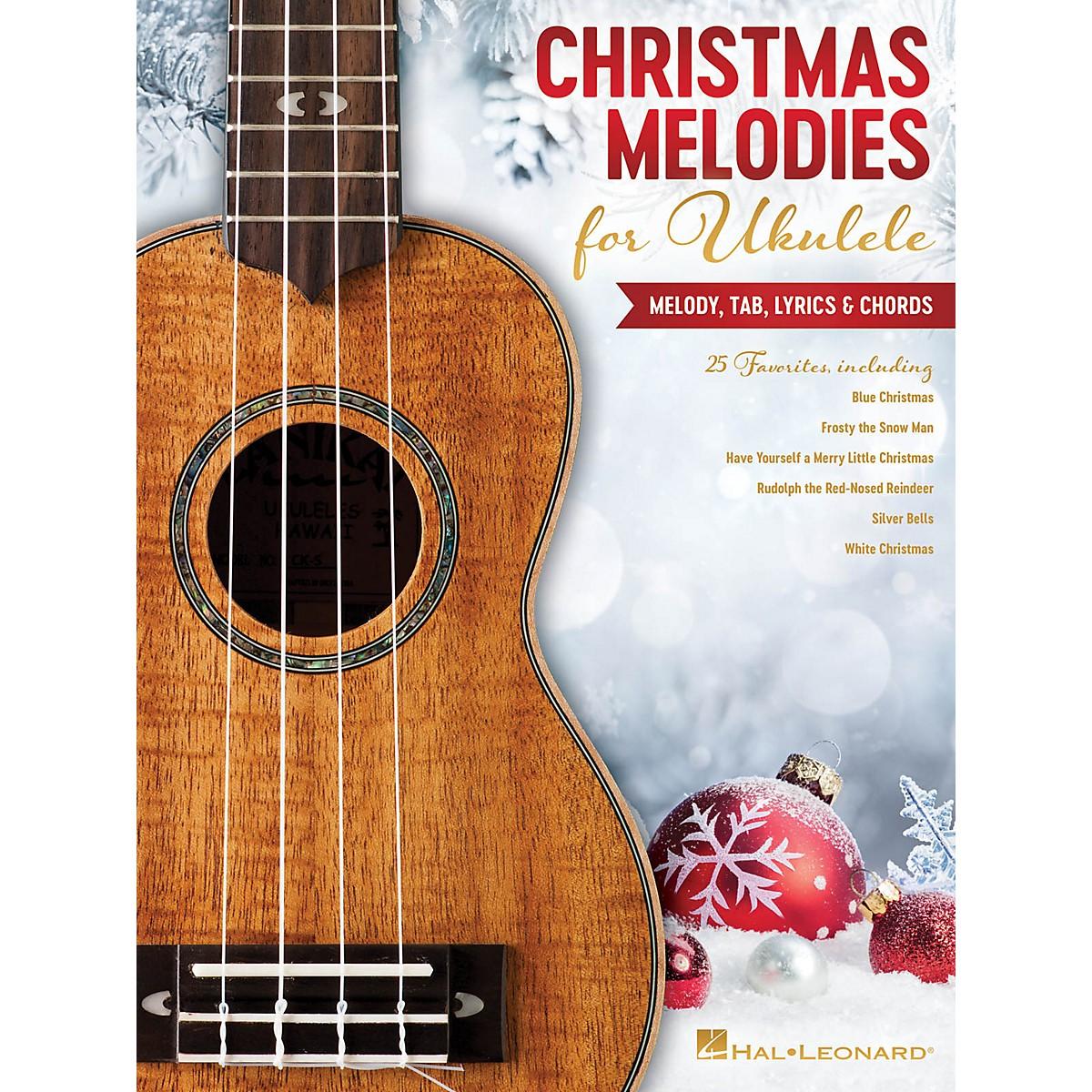 Hal Leonard Christmas Melodies for Ukulele (Melody, Tab, Lyrics & Chords)