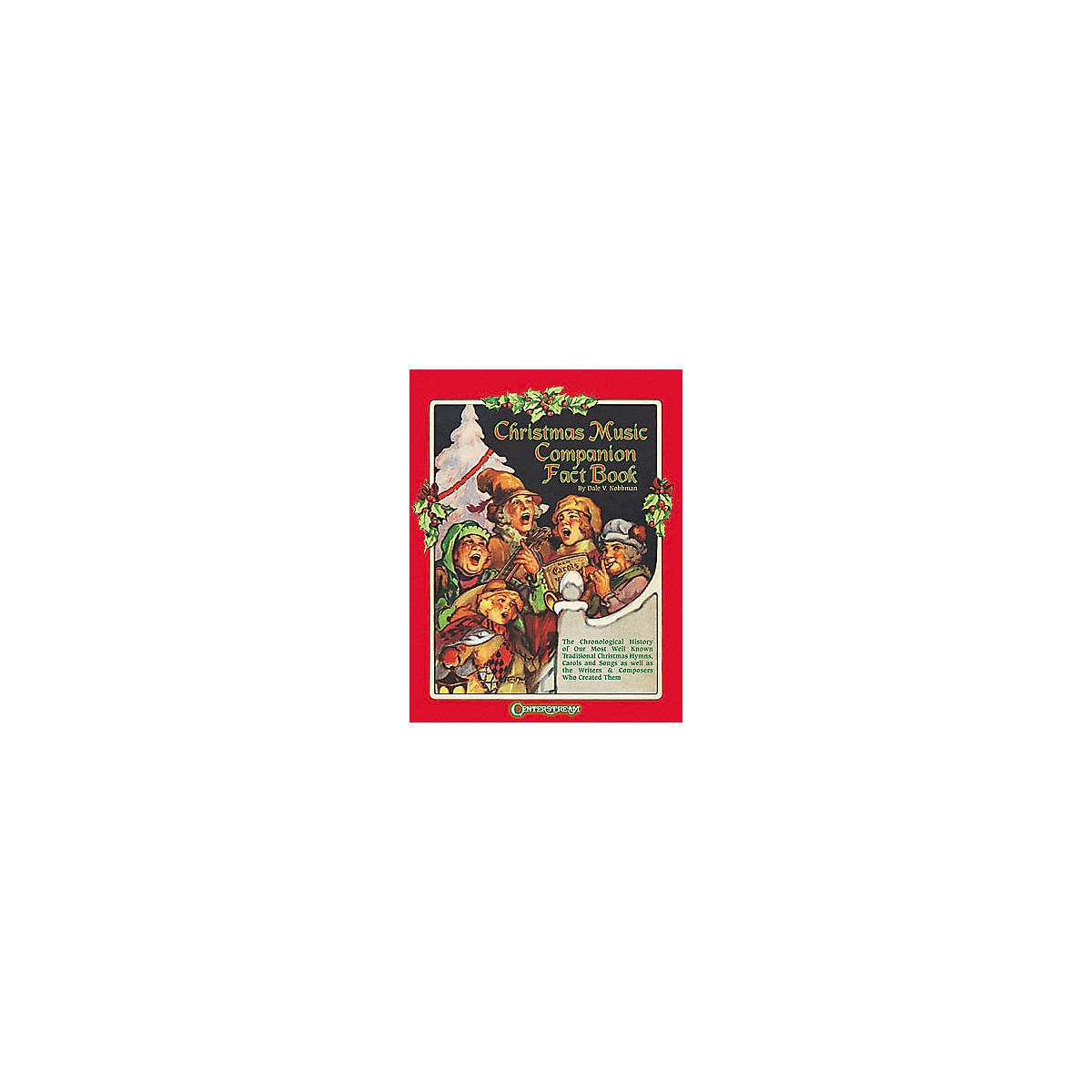 Centerstream Publishing Christmas Music Companion Fact Book