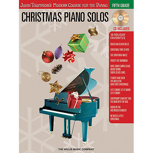 Willis Music Christmas Piano Solos - Fifth Grade (Book/CD Pack) Willis Series Softcover with CD Composed by Various