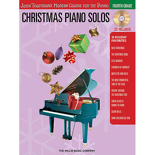 Willis Music Christmas Piano Solos - Fourth Grade (Book/CD Pack) Willis Series Softcover with CD Composed by Various