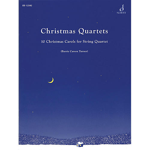 Schott Christmas Quartets Schott Series Softcover Composed by Various Arranged by Barrie Carson Turner