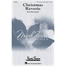 Mark Foster Christmas Reverie SATB composed by Don Macdonald