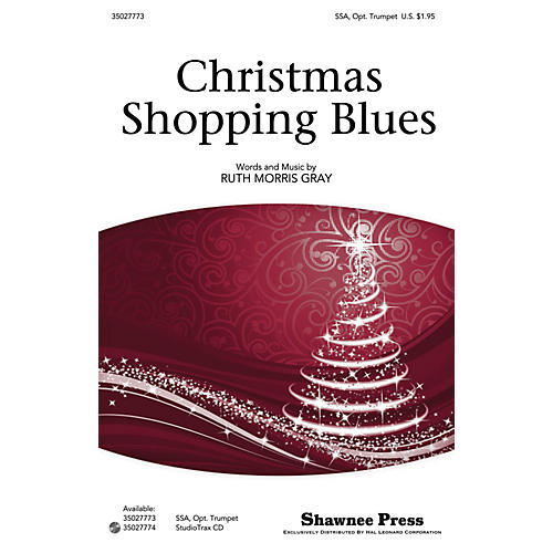 Shawnee Press Christmas Shopping Blues Studiotrax CD Composed by Ruth Morris Gray