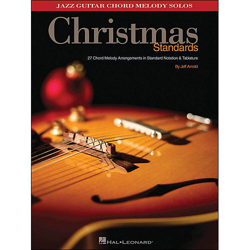 Hal Leonard Christmas Standards Jazz Guitar Chord Melody Solos ...
