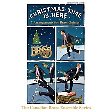 Canadian Brass Christmas Time Is Here (Conductor's Score) Brass Ensemble Series by Various Arranged by Various