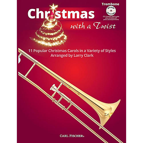 Carl Fischer Christmas With A Twist Book with CD - Trombone