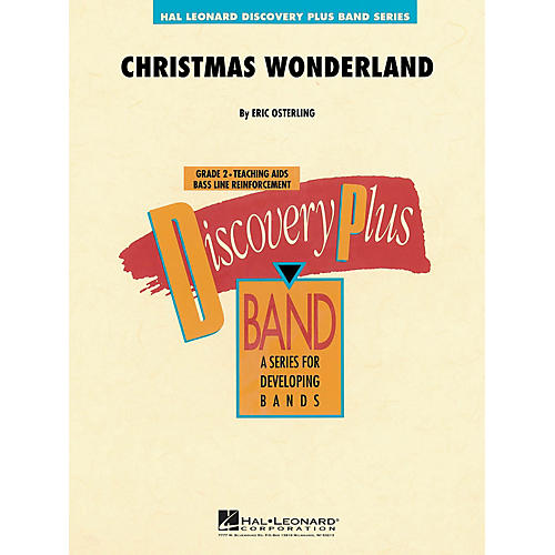 Hal Leonard Christmas Wonderland - Discovery Plus Concert Band Series Level 2 composed by Eric Osterling
