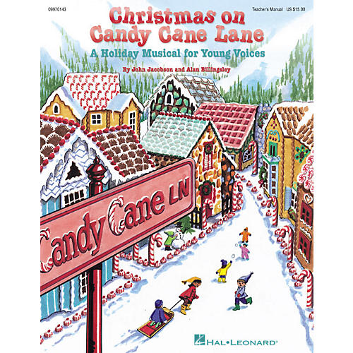 Hal Leonard Christmas on Candy Cane Lane (Musical) (A Holiday Musical for Young Voices) TEACHER ED by John Jacobson