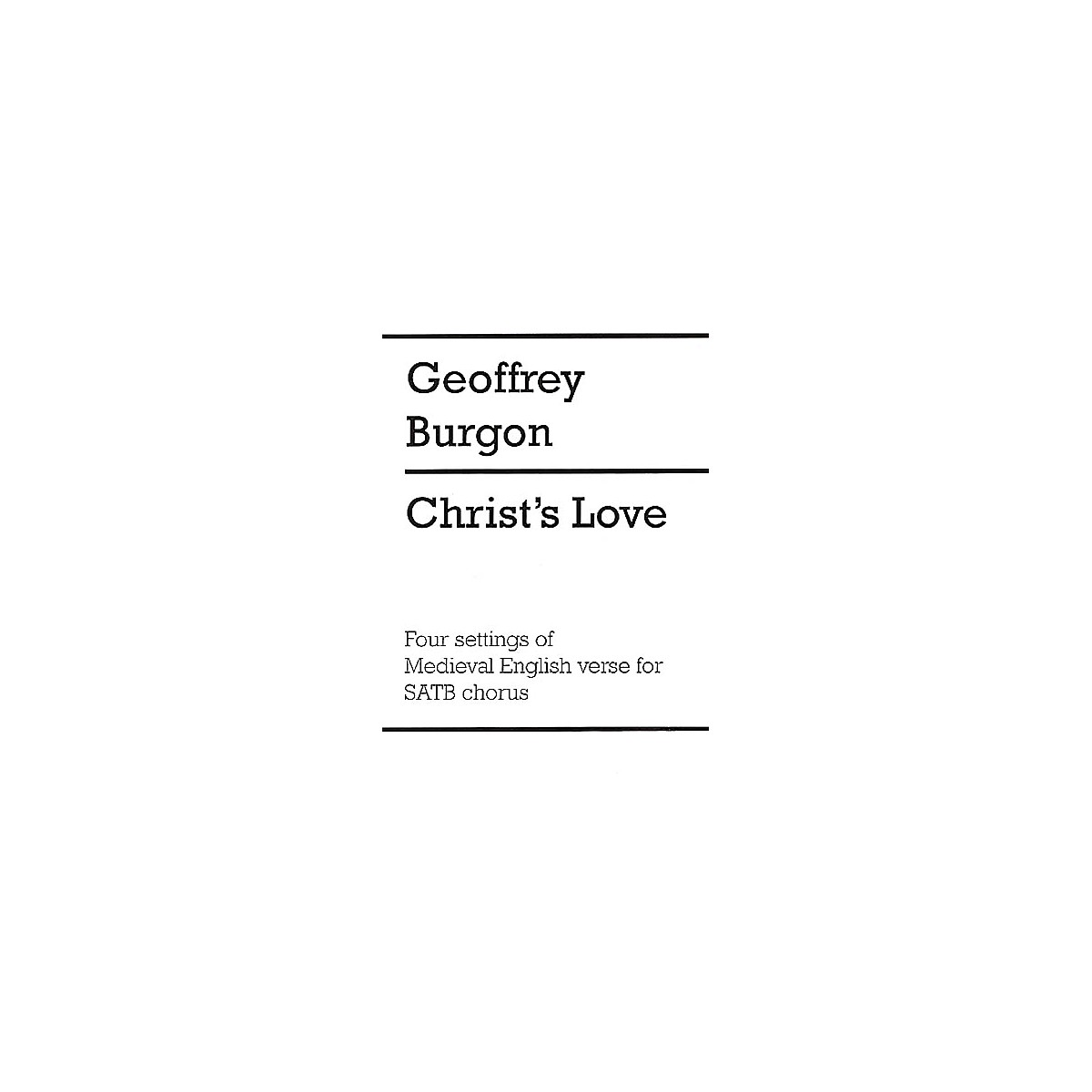 Chester Music Christ's Love SATB