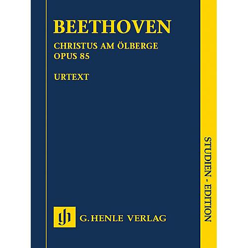 G. Henle Verlag Christus am Ölberge, Op. 85 Henle Study Scores by Ludwig van Beethoven Edited by Anja Mühlenweg