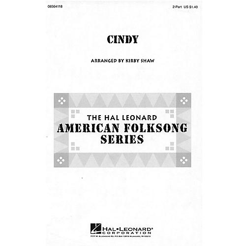 Hal Leonard Cindy 2-Part arranged by Kirby Shaw
