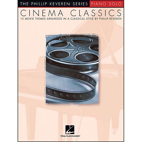 Hal Leonard Cinema Classics - Phillip Keveren Series for Piano Solo