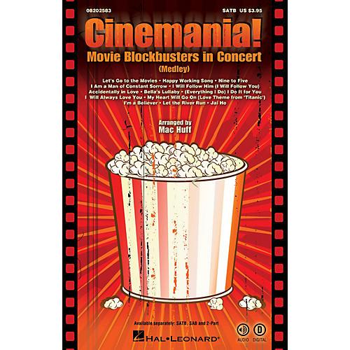 Hal Leonard Cinemania! Movie Blockbusters in Concert (Medley) 2-Part Arranged by Mac Huff