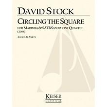 Lauren Keiser Music Publishing Circling the Square for Marimba and Saxophone Quartet LKM Music Series  by David Stock