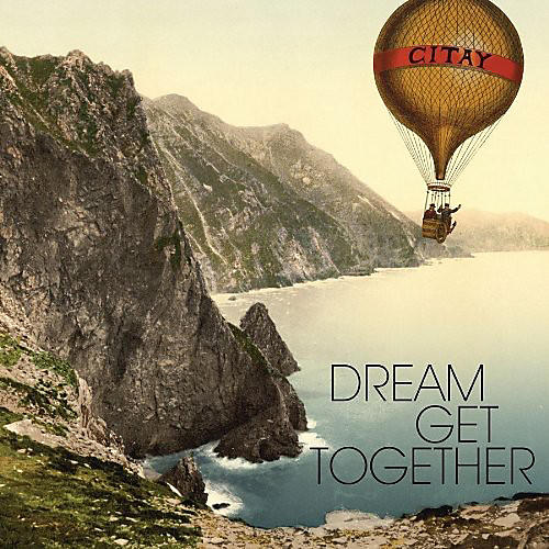 Alliance Citay - Dream Get Together