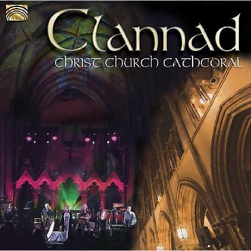 Alliance Clannad: Live at Christ Church Cathedral