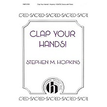 Hinshaw Music Clap Your Hands SSATB composed by Hopkins