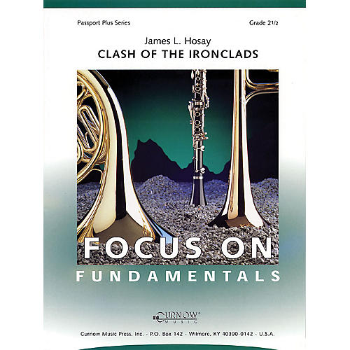 Curnow Music Clash of the Ironclads (Grade 2.5 - Score Only) Concert Band Level 2.5 Composed by James L Hosay