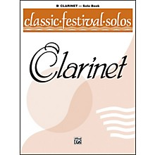 Alfred Classic Festival Solos (B-Flat Clarinet) Volume 1 Solo Book