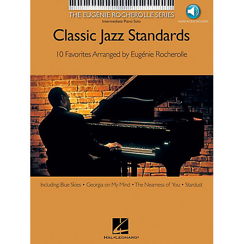 Hal Leonard Classic Jazz Standards Book/CD Eugenie Rocherolle Series - Intermediate Piano Solo