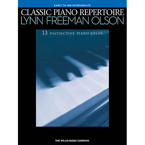 Willis Music Classic Piano Repertoire Early to Mid-Intermediate Level Piano Solos by Lynn Freeman Olson