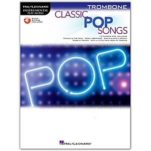 Hal Leonard Classic Pop Songs For Trombone - Instrumental Play Along Book/A... by Hal Leonard