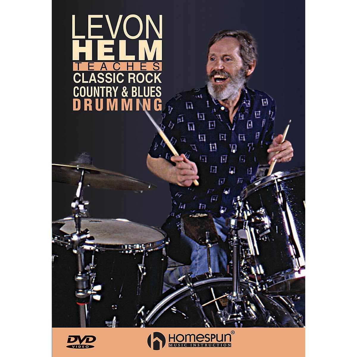 Homespun Classic Rock, Country & Blues Drumming Instructional/Drum/DVD Series DVD Written by Levon Helm